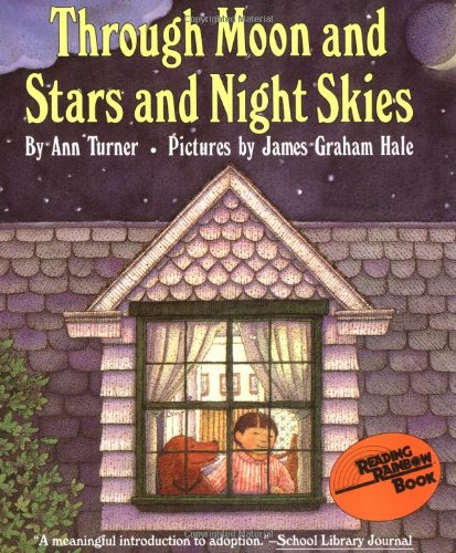 9780064433082: Through Moon and Stars and Night Skies (Reading Rainbow Books)
