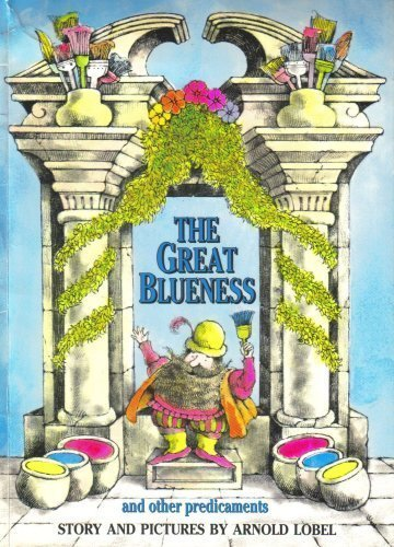 The Great Blueness and Other Predicaments: Lobel, Arnold