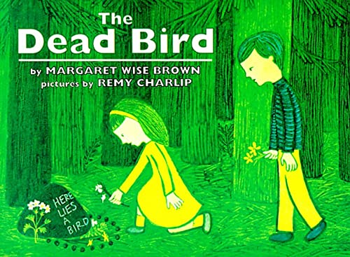 The Dead Bird (9780064433266) by Margaret Wise Brown