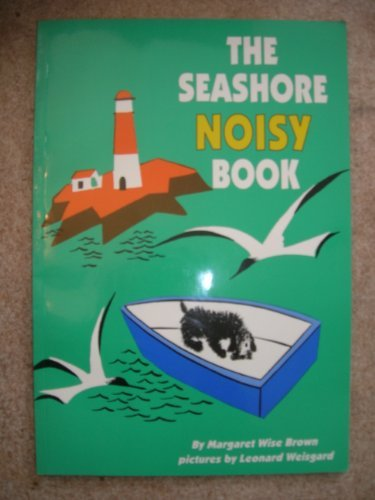 9780064433297: The Seashore Noisy Book