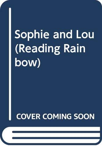 9780064433310: Sophie and Lou (Reading Rainbow)