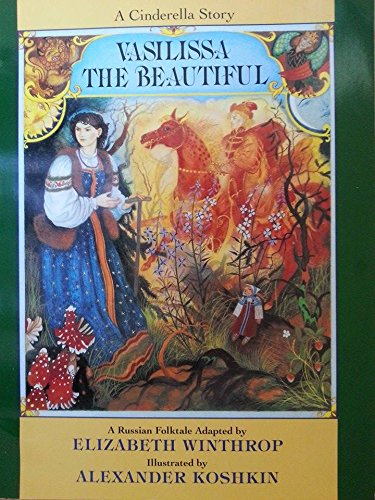 9780064433457: Vasilissa the Beautiful: A Russian Folktale