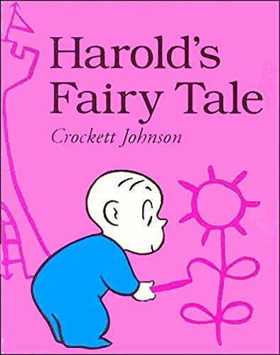 9780064433471: Harold's Fairy Tale: Further Adventures with the Purple Crayon