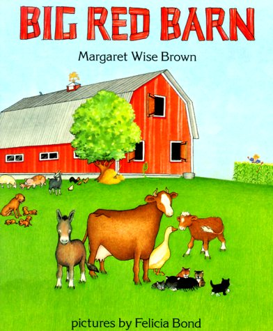9780064433495: Big Red Barn by Bond Felicia; Brown Margaret Wise