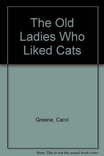9780064433549: The Old Ladies Who Liked Cats