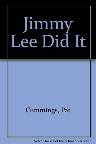 Jimmy Lee Did It: Pat Cummings
