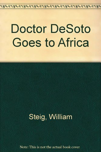9780064433624: Doctor De Soto Goes to Africa