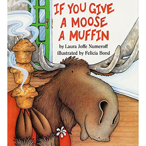 9780064433662: If You Give a Moose a Muffin Big Book (If You Give... Books)