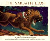 9780064433822: Sabbath Lion: A Jewish Folktale from Algeria