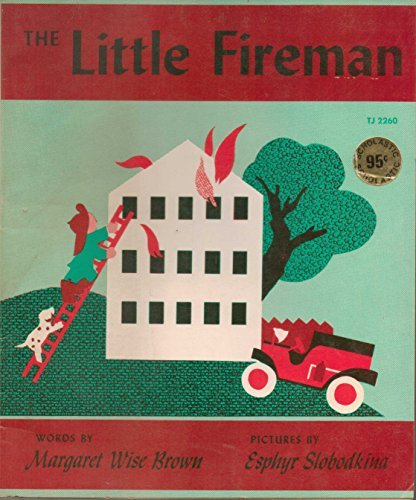 The Little Fireman (0064433897) by Margaret Wise Brown
