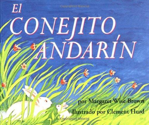 9780064433907: The Runaway Bunny (Spanish Edition): El Conejito Andarin