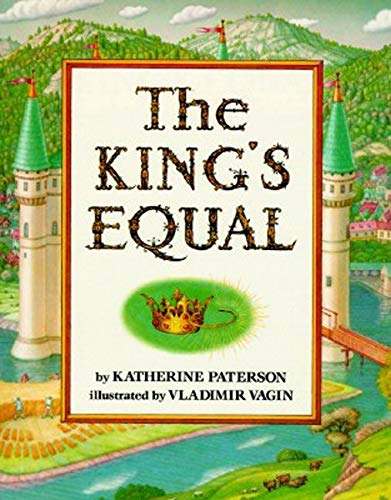 9780064433969: The King's Equal
