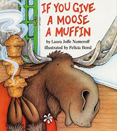 9780064433983: If You Give a Moose a Muffin