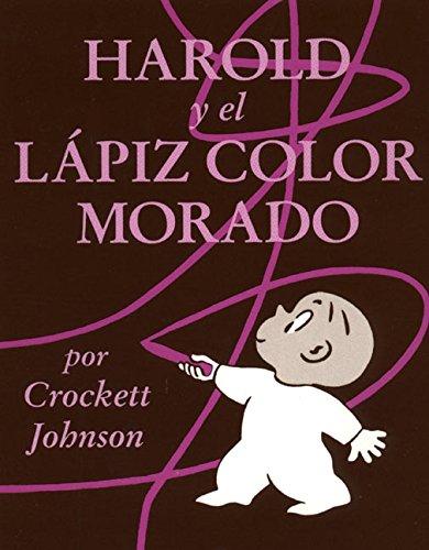 9780064434027: Harold y el Lapiz Color Morado (Harold and the Purple Crayon)