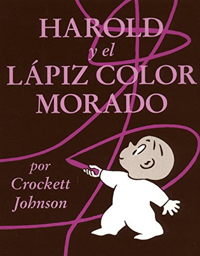 9780064434027: Harold and the Purple Crayon (Spanish Edition): Harold y El Lapiz Color Morado (Coleccion Harper Arco Iris)