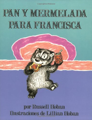 9780064434034: Bread and Jam for Frances (Spanish Edition): Pan y Mermelada Para Francisca