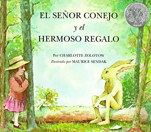 9780064434041: El Senor Conejo Y El Hermoso Regalo/ Mr. Rabbit and the Lovely Present (Spanish Edition)