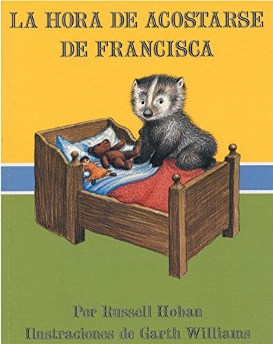 9780064434133: Bedtime for Frances (Spanish Edition): La Hora de Acostarse de Francisca