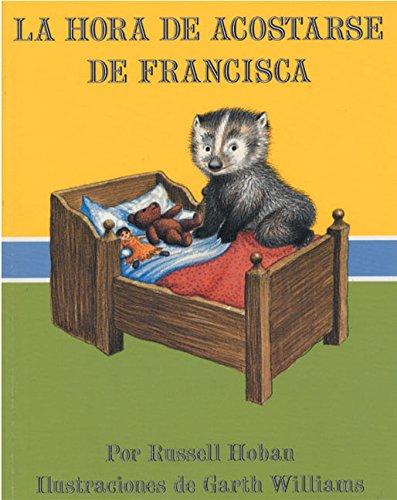 9780064434133: La Hora de Acostarse de Francisca (Bedtime for Frances, Spanish Language Edition)