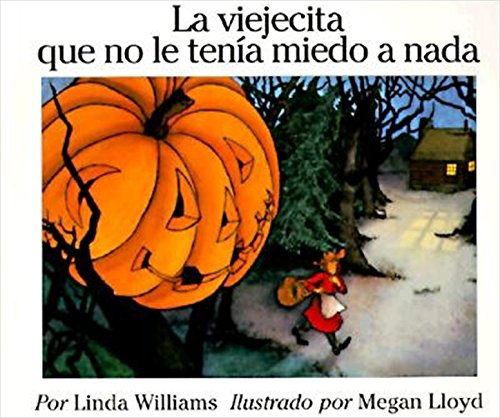 9780064434201: La viejecita que no le tenia miedo a nada (The Little Old Lady Who Was not Afraid of Anything, Spanish Edition)
