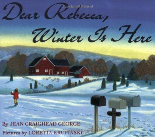 9780064434270: Dear Rebecca, Winter Is Here