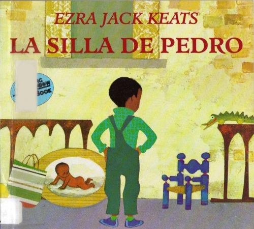 9780064434331: La Silla De Pedro / Peter's Chair (Reading Rainbow Book) (Spanish Edition)