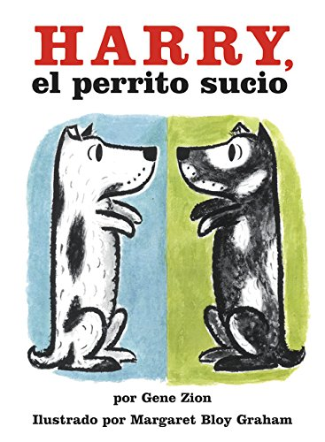 9780064434430: Harry the Dirty Dog (Spanish Edition): Harry, El Perrito Sucio