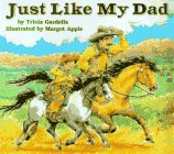 9780064434638: Just Like My Dad (Trophy Picture Books)