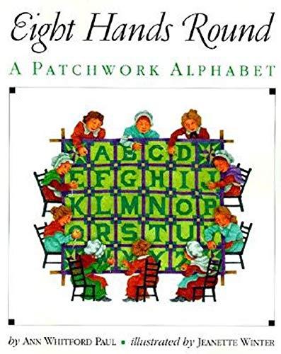 9780064434645: Eight Hands Round: A Patchwork Alphabet