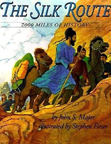 9780064434683: The Silk Route: 7,000 Miles of History