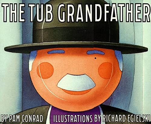 9780064434690: The Tub Grandfather