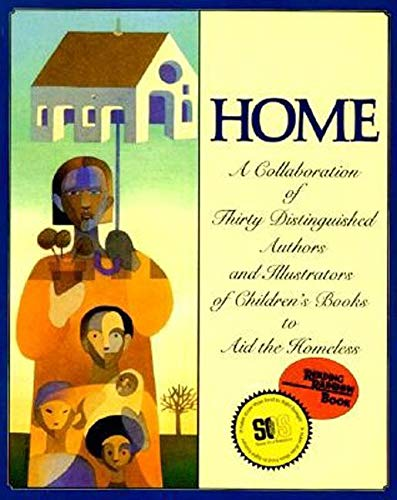 9780064434706: Home: A Collaboration of Thirty Authors & Illustrators (Reading Rainbow Book)