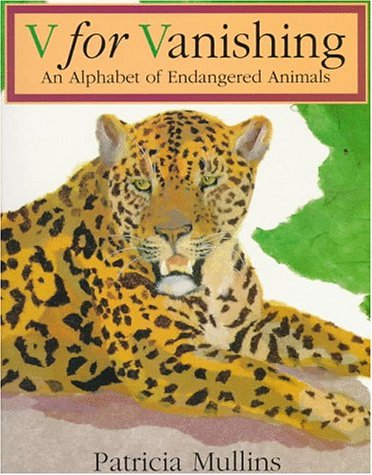 9780064434713: V for Vanishing: An Alphabet of Endangered Animals