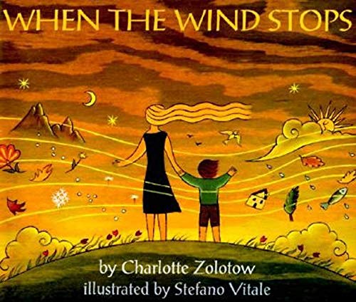 9780064434720: When the Wind Stops (Picture Book Ser.)