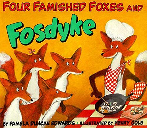 9780064434805: Four Famished Foxes