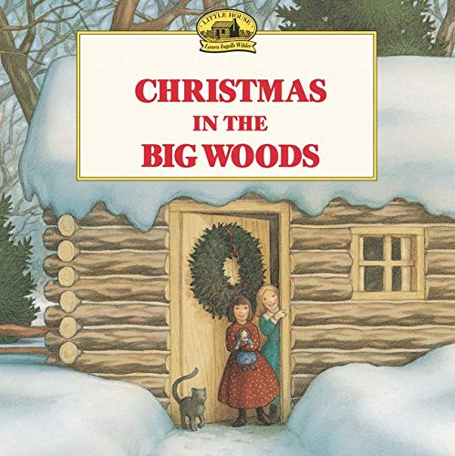 9780064434874: Christmas in the Big Woods (Little House Picture Book)