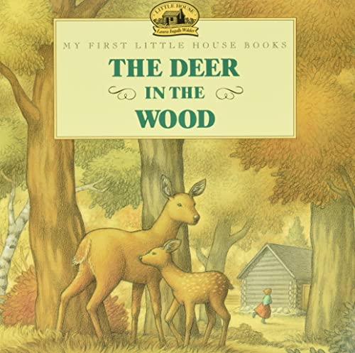 9780064434980: The Deer in the Wood (Little House)