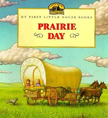 9780064435048: Prairie Day (Little House Picture Book)