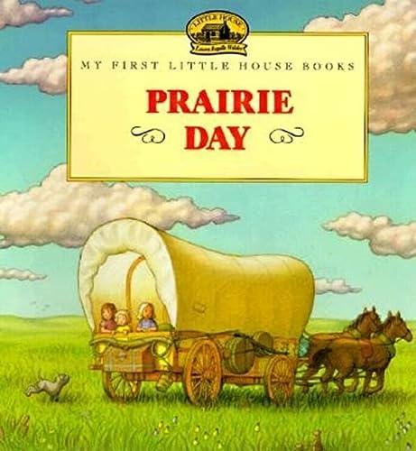 9780064435048: Prairie Day (My First Little House)