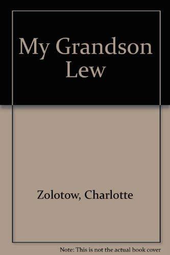 9780064435499: My Grandson Lew