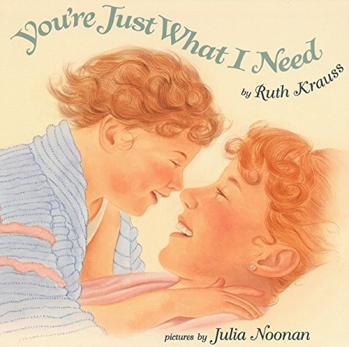 9780064435611: You're Just What I Need (Trophy Picture Books)
