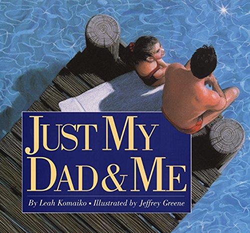 Just My Dad & Me (Trophy Picture: Leah Komaiko, Jeffrey