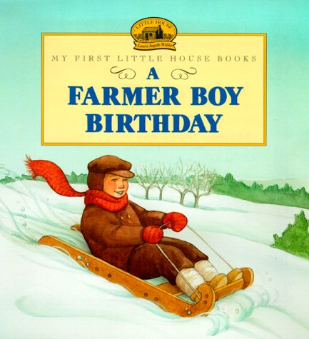 9780064435703: A Farmer Boy Birthday (Little House Picture Book)