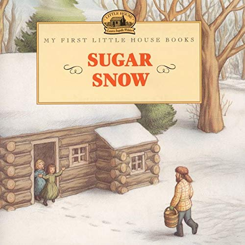 9780064435710: Sugar Snow (My First Little House Books)