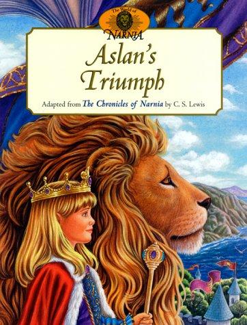 9780064435758: Aslan's Triumph (The World of Narnia Series)