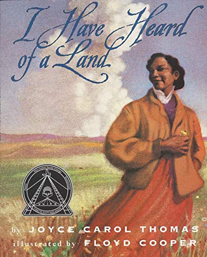 9780064436175: I Have Heard of a Land (Trophy Picture Books (Paperback))