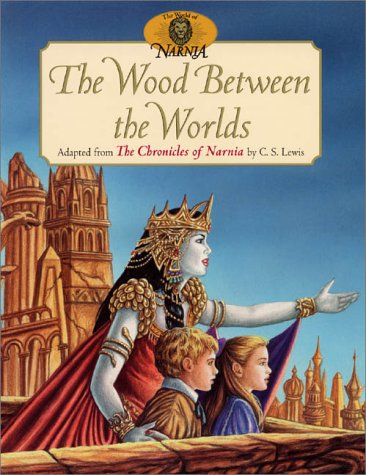 9780064436410: The Wood Between the Worlds (World of Narnia)