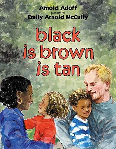 9780064436441: black is brown is tan