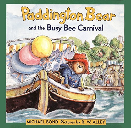 9780064436588: Paddington Bear and the Busy Bee Carnival