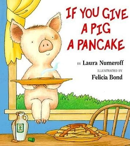 9780064436632: If You Give a Pig a Pancake Big Book